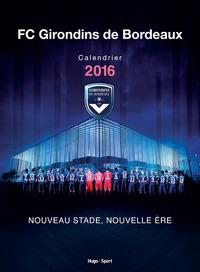 CALENDRIER MURAL GIRONDINS DE BORDEAUX 2016