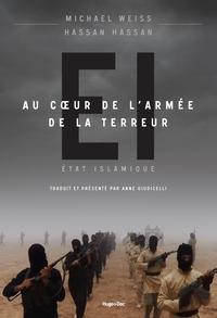 EI AU COEUR DE L'ARMEE DE LA TERREUR (ETAT ISLAMIQUE)