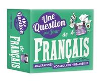 UNE QUESTION PAR JOUR DE FRANCAIS 2019