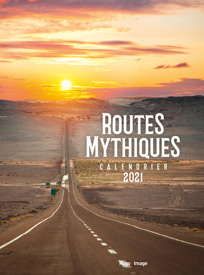 CALENDRIER MURAL ROUTES MYTHIQUES 2021
