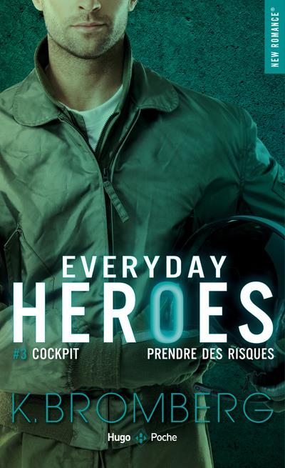 EVERYDAY HEROES - TOME 3 COCKPIT - VOL03