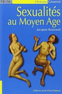 SEXUALITES AU MOYEN-AGE