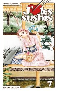 J'AIME LES SUSHIS T07