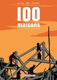 100 MAISONS - LA CITE DES ABEILLES