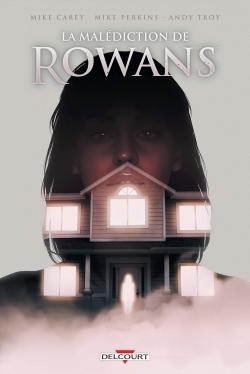 MALEDICTION DE ROWANS