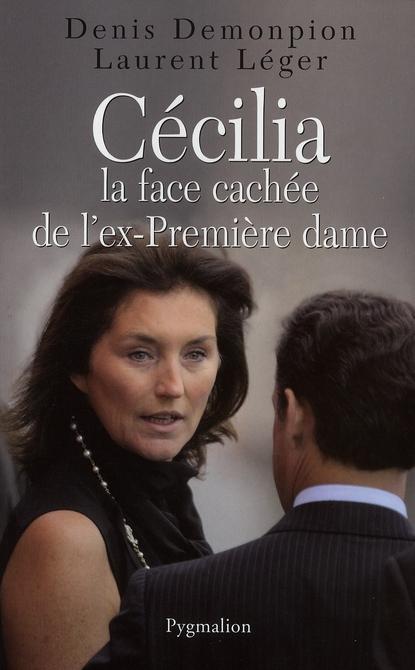 CECILIA, LA FACE CACHEE DE L'EX-PREMIERE DAME