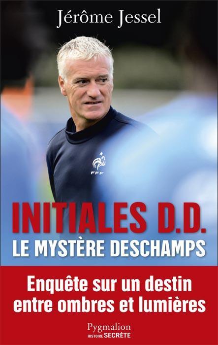 INITIALES D.D. - LE MYSTERE DESCHAMPS