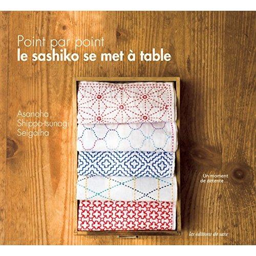 LE SASHIKO SE MET A TABLE