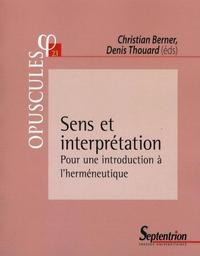 SENS ET INTERPRETATION POUR UNE INTRODUCTION A L'HERMENEUTIQUE - POUR UNE INTRODUCTION A L''HERMENEU