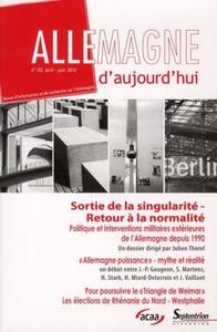ALLEMAGNE D''AUJOURD''HUI, N 192/AVRIL - JUIN 2010 - SORTIE DE LA SINGULARITE - RETOUR A LA NORMALIT