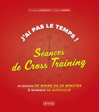 J'AI PAS LE TEMPS ! SEANCES DE CROSS-TRAINING