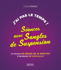 J'AI PAS LE TEMPS SEANCES AVEC SANGLES DE SUSPENSION