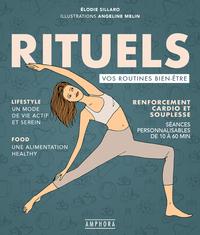 RITUELS - VOS ROUTINES BIEN-ETRE