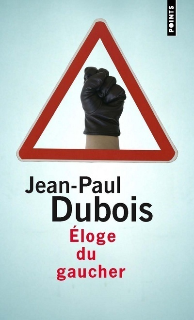 ELOGE DU GAUCHER