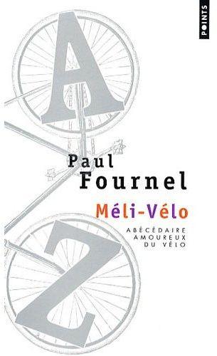 Meli-velo. abecedaire amoureux du velo
