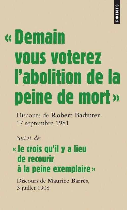 """"""" demain vous voterez l'abolition de la peine de mort """" discours de robert badinter"""