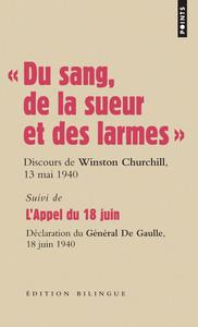 """"""" DU SANG, DE LA SUEUR ET DES LARMES """". DISCOURS DE WINSTON CHURCHILL LES 13 MAI ET 18 JUIN 1940"""