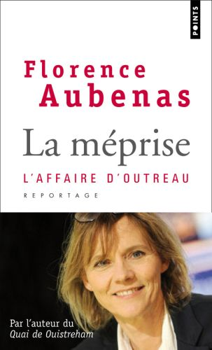 La meprise. l'affaire d'outreau