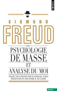 PSYCHOLOGIE DE MASSE ET ANALYSE DU MOI (INEDIT)