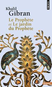 LE PROPHETE ET LE JARDIN DU PROPHETE
