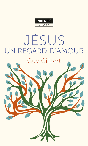 JESUS, UN REGARD D'AMOUR