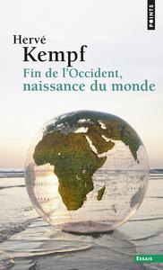 FIN DE L'OCCIDENT, NAISSANCE DU MONDE
