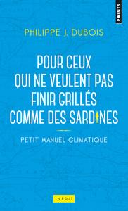 PETIT MANUEL CLIMATIQUE POUR CEUX QUI NE VEULENT PAS FINIR GRILLES COMME DES SARDINES