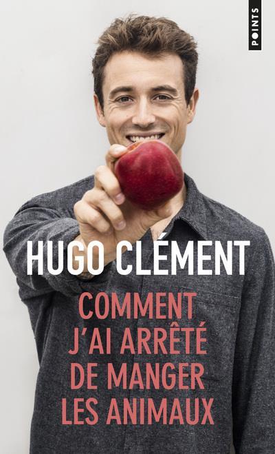 COMMENT J'AI ARRETE DE MANGER LES ANIMAUX
