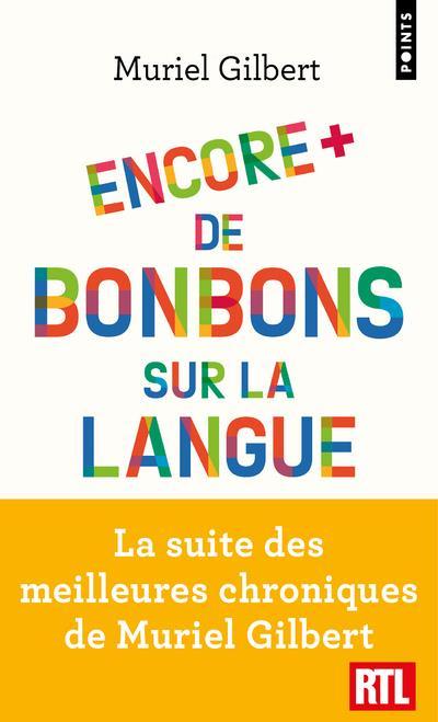 Encore plus de bonbons sur la langue. le francais n'a pas fini de vous surprendre !