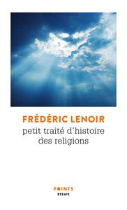 PETIT TRAITE D'HISTOIRE DES RELIGIONS