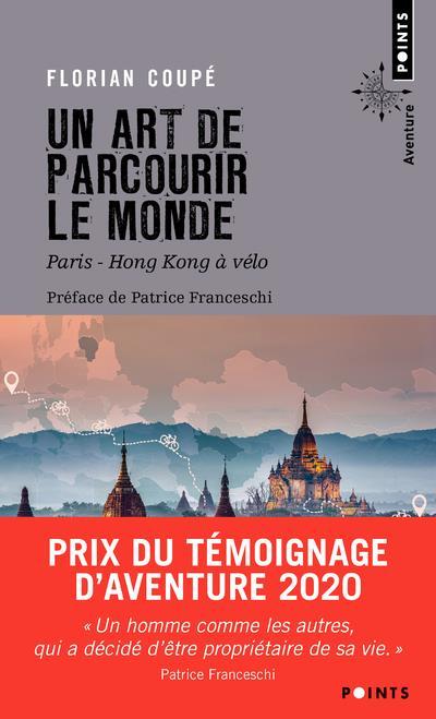 Un art de parcourir le monde - paris - hong kong a velo