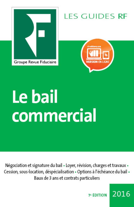 LE BAIL COMMERCIAL 2017 - NEGOCIATION ET SIGNATURE DU BAIL  LOYER REVISION CHARGES ET TRAVAUX  CESSI