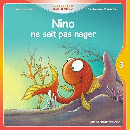 NINO NE SAIT PAS NAGER - 15 ALBUMS + FICHIER CP