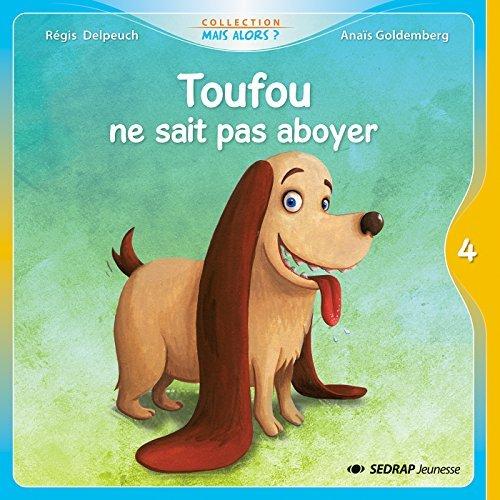 TOUFOU NE SAIT PAS ABOYER - 5 ALBUMS + FICHIER GS