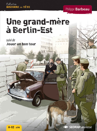 UNE GRAND-MERE A BERLIN-EST - LOT DE 5 ROMANS