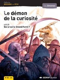 DEMON DE LA CURIOSITE - ROMAN