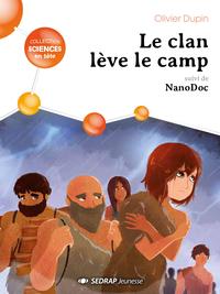 LE CLAN LEVE LE CAMP - LOT DE 10 ROMANS +1 FICHIER