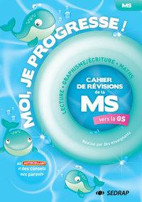 MOI JE PROGRESSE MS - CAHIER DE REVISION