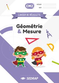 CAHIERS DE REUSSITE GEO & MESURES CM2 - LOT DE 5