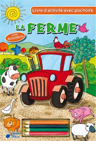 FERME (LA) - LIVRE D'ACTIVITES AVEC POCHOIRS