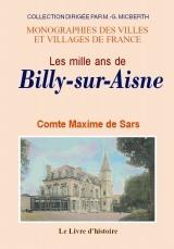 BILLY-SUR-AISNE (LES MILLE ANS DE)