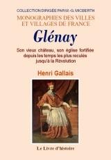 GLENAY. SON VIEUX CHATEAU, SON EGLISE FORTIFIEE DEPUIS LES TEMPS LES PLUS RECULES