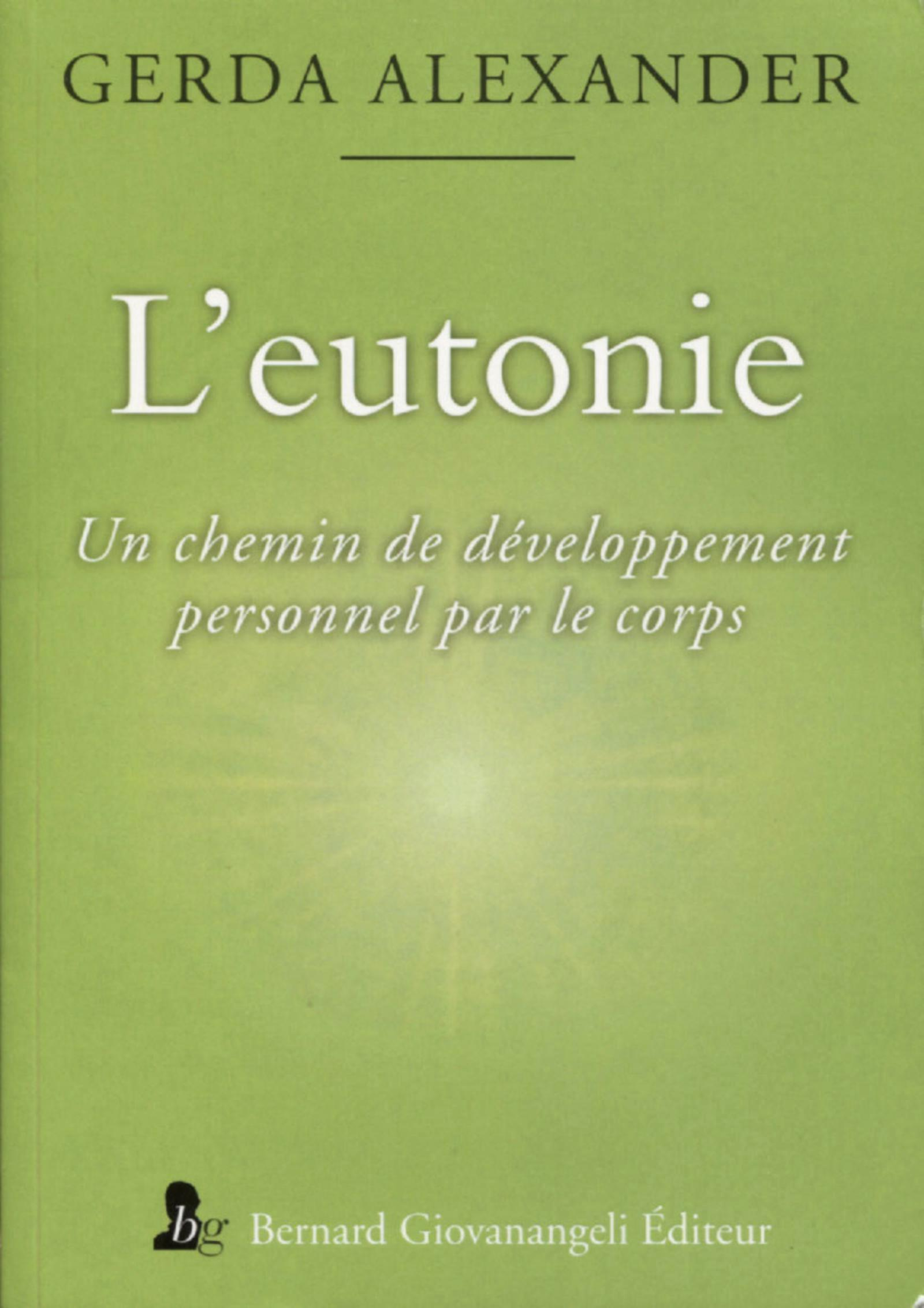 L'EUTONIE - UN CHEMIN DE DEVELOPPEMENT PERSONNEL PAR LE CORPS