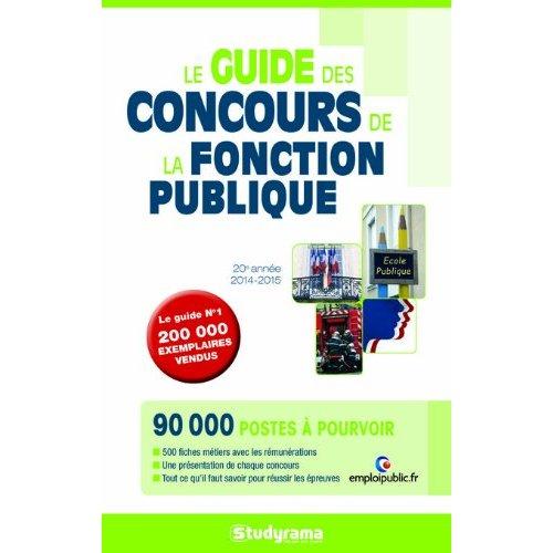 GUIDE DES CONCOURS DE LA FONCTION PUBLIQUE (LE)