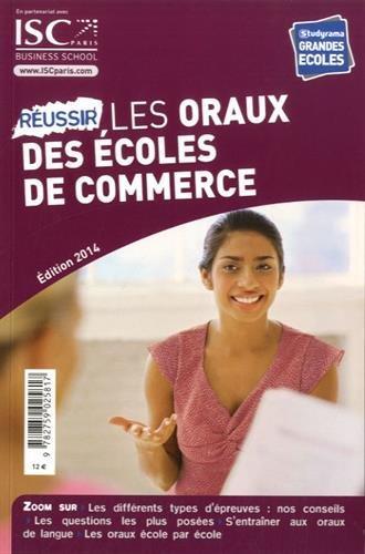 REUSSIR LES ORAUX DES ECOLES DE COMMERCE 2014