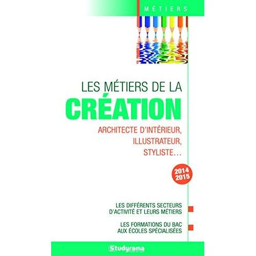 LES METIERS DE LA CREATION 2014-2015