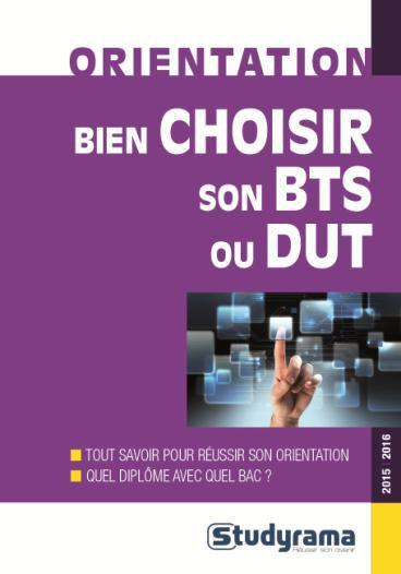 BIEN CHOISIR SON BTS OU SON DUT 2015-2016