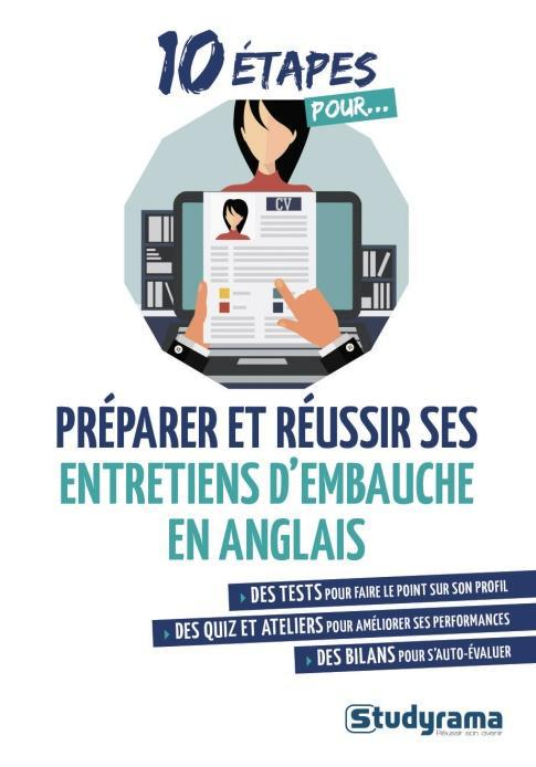 10 ETAPES POUR PREPARER ET REUSSIR SES ENTRETIENS D'EMBAUCHE EN ANGLAIS
