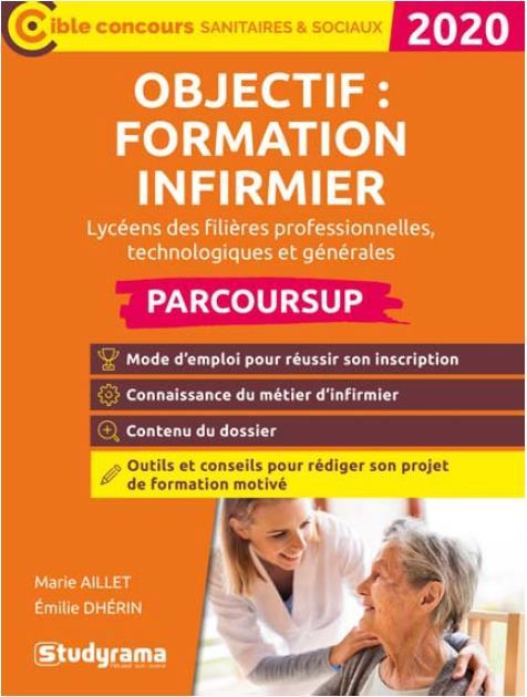 OBJECTIF : FORMATION INFIRMIER PARCOURSUP 2020