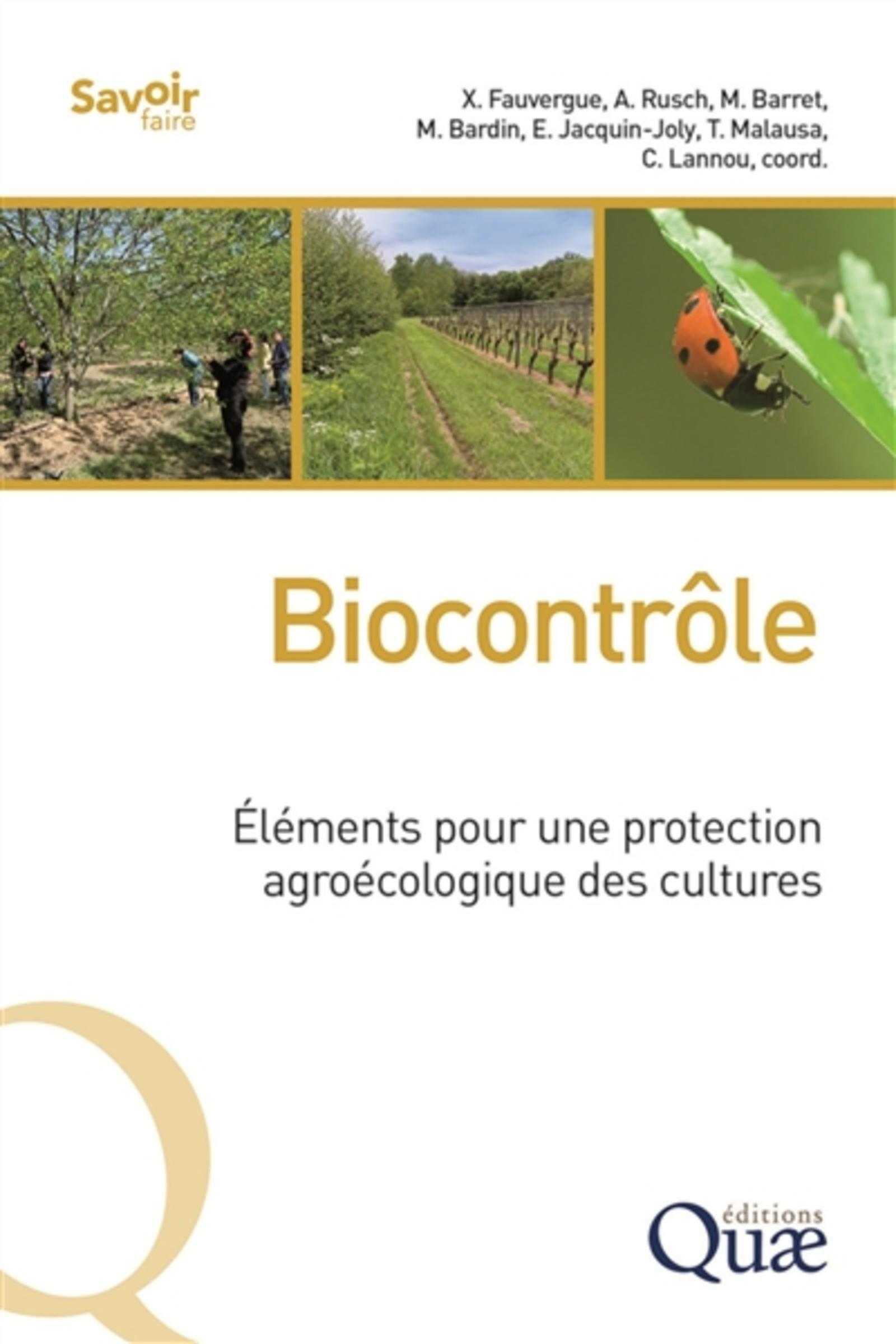 BIOCONTROLE - ELEMENTS POUR UNE PROTECTION AGROECOLOGIQUE DES CULTURES